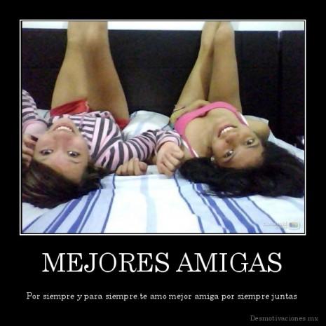 desmotivaciones.mx_MEJORES-AMIGAS-Por-siempre-y-para-siempre.te-amo-mejor-amiga-por-siempre-juntas_133169284433