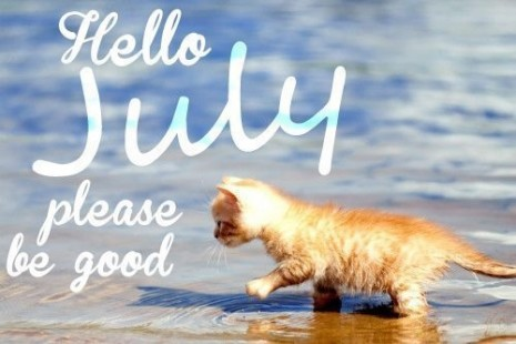 106298-Hello-July-Please-Be-Good
