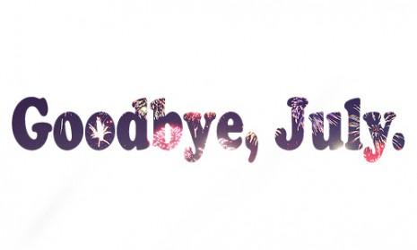 GoodbyeJuly-1