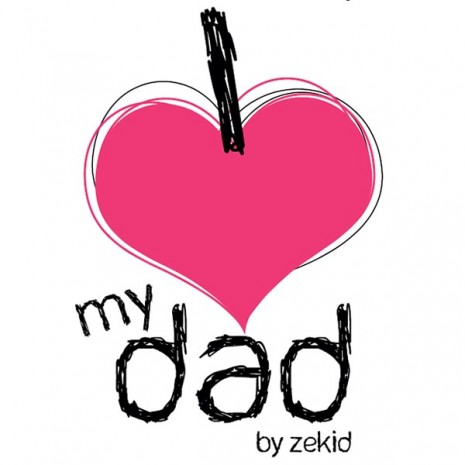 body-zekid-i-love-my-dad