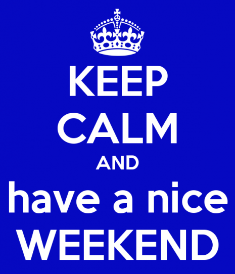 keep-calm-and-have-a-nice-weekend