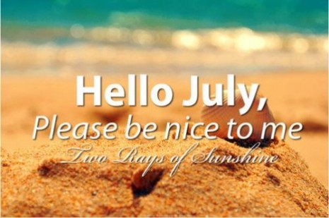 103417-Hello-July-Please-Be-Nice-To-Me