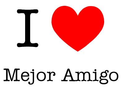 i-love-mejor-amigo-132646926836