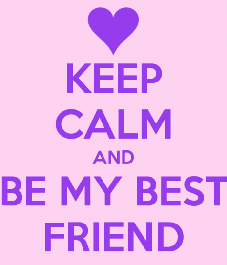 keep-calm-and-be-my-best-friend-41