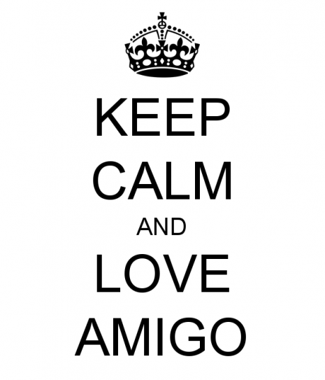 keep-calm-and-love-amigo-27