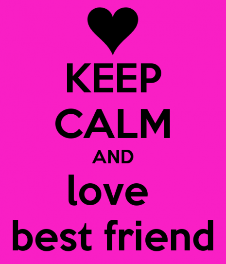 keep-calm-and-love-best-friend-14