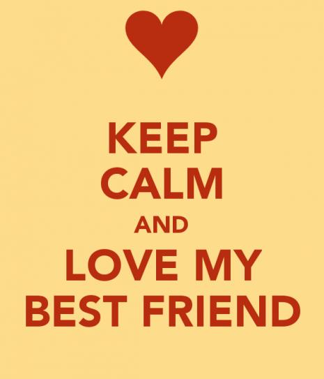 keep-calm-and-love-my-best-friend