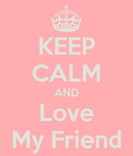 keep-calm-and-love-my-friend-119