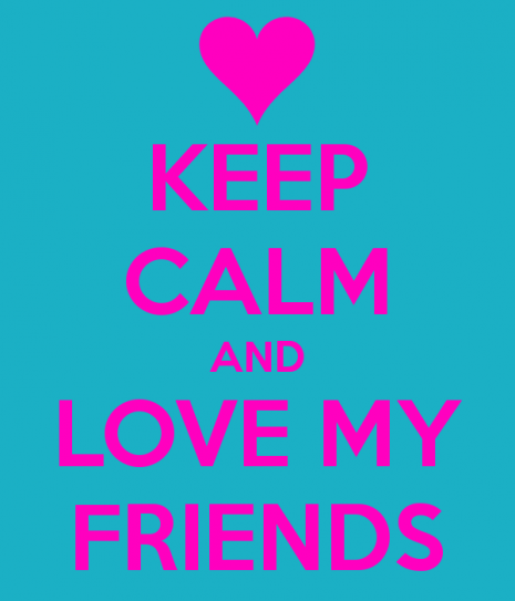 keep-calm-and-love-my-friends-28