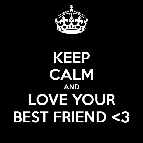 keep-calm-and-love-your-best-friend-3-1