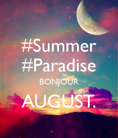 Imágenes Con Mensajes De Bienvenido Agosto Para Compartir En