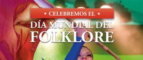 CELEBREMOS-EL-DIA-MUNDIAL-DEL-FOLKLORE