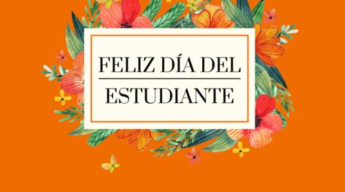 Ideas De Tarjetas Y Postales De Feliz Día Del Estudiante