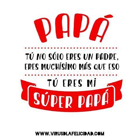 Feliz Dia Del Padre Ideas En Tarjetas Mensajes Regalos Para Papa
